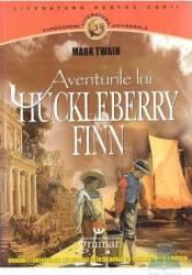 Aventurile lui Huckleberry Finn - Mark Twain