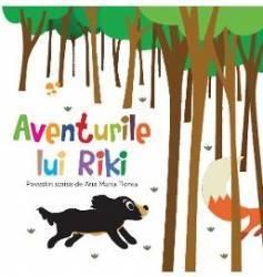 Aventurile lui Riki - Ana Maria Florea