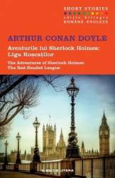 Aventurile lui Sherlock Holmes Liga roscatilor. The Red-Headed League - Arthur Conan Doyle Carti
