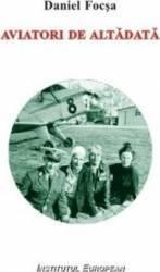 Aviatori De Altadata - Daniel Focsa