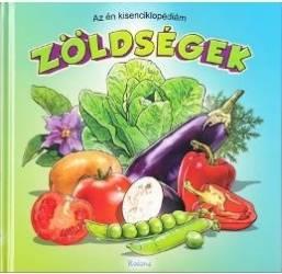 Az en Kisenciklopediam - Zoldsegek