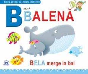 B de la Balena - Bela merge la bal necartonat