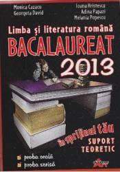 Bac 2013 Romana - Monica Cazacu Georgeta David Ioana Hristescu