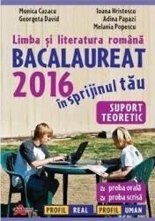 BAC 2016 Limba si literatura romana - Monica Cazacu Ioana Hristescu