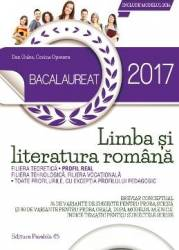 Bac 2017 - Limba si literatura romana. Profilul real - Dan Gulea Corina Oprescu