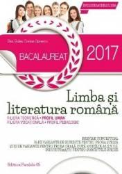 Bac 2017. Limba si literatura romana. Profilul uman - Dan Gulea Corina Oprescu