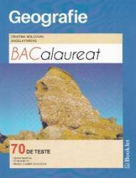 Bac Geografie Ed.2017. 70 De Teste - Cristina Moldovan Angela Farcas