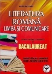 Bac Literatura Romana. Limba Si Comunicare - Nicolae Chiru