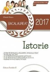 Bacalaureat 2017. Istorie - Mihaela Olteanu