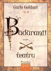 Badaranii - Carlo Goldoni