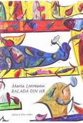 Balada din Ur - Maria Leoveanu