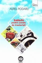 Balada pentru scoala de tractoristi - Aurel Podaru