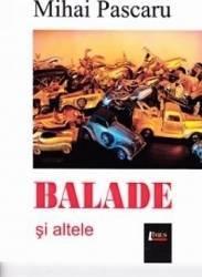 Balade si altele - Mihai Pascaru