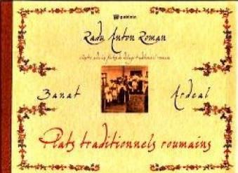 Banat Ardeal Bucate traditionale romanesti Lb. Franceza A5 - Radu Anton Roman