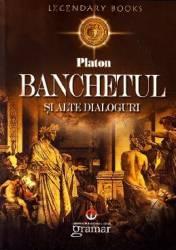 Banchetul si alte dialoguri - Platon
