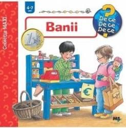Banii 4-7 ani - Maxi Carti