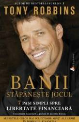 Banii Stapaneste jocul Money Master the game - Tony Robbins Carti