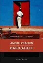 Baricadele - Andrei Craciun