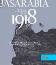 Basarabia in actul Marii Uniri de la 1918 - Ion Turcanu Mihai Papuc