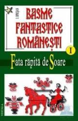 Basme Fantastice Romanesti I+Ii+Iii - I. Oprisan