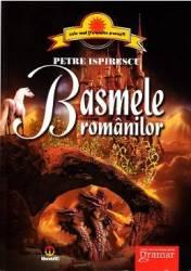 Basmele Romanilor ed.2012 - Petre Ispirescu