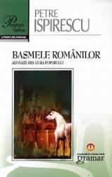 Basmele Romanilor Pagini alese - Petre Ispirescu