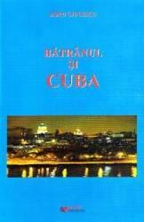 Batranul si Cuba - Doru Ciucescu