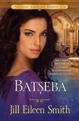 Batseba - Jill Eileen Smith Carti