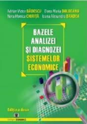 Bazele Analizei Si Diagnozei Sistemelor Economice - Adrian Victor Badescu