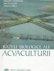 Bazele biologice ale acvaculturii - Ferdinand Pricope Klaus Battes Ionut Stoica Carti