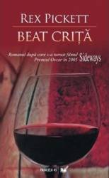 Beat crita - Rex Pickett