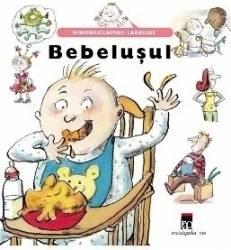 Bebelusul - Minienciclopedii Larousse Carti
