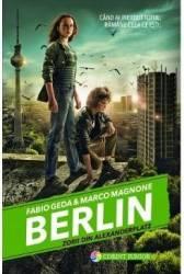 Berlin. Vol. 2 Zorii din Alexanderplatz - Fabio Geda Marco Magnone