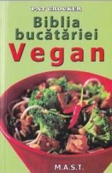 Biblia bucatariei Vegan - Pat Crocker title=Biblia bucatariei Vegan - Pat Crocker