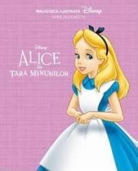 Biblioteca ilustrata Disney Alice in Tara Minunilor - Editie de colectie