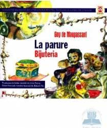 Bijuteria. La Parure - Guy De Maupassant