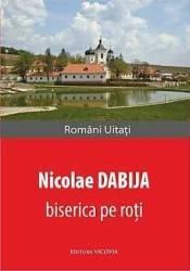 Biserica pe roti - Nicolae Dabija