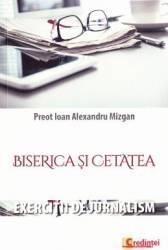 Biserica si cetatea - Ioan Alexandru Mizgan