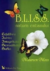 B.L.I.S.S. Natura Extazului - Maureen Moss