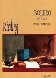 Bolero Op. 3 Nr. 3 Pentru Vioara Si Pian - Rieding