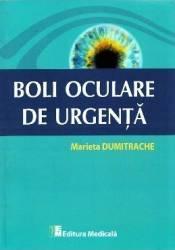Boli oculare de urgenta - Marieta Dumitrache Carti