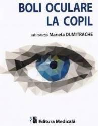 Boli oculare la copil - Marieta Dumitrache