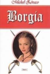 Borgia - Michel Zevaco