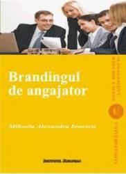 Brandingul de angajator - Mihaela Alexandra Ionescu