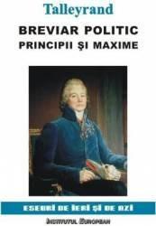Breviar Politic. Principii Si Maxime - Talleyrand