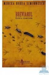 Breviarul. Historia calamitatum - Mircea Horia Simionescu