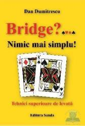 Bridge Nimic mai simplu - Dan Dumitrescu Carti