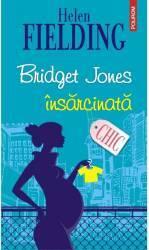 Bridget Jones insarcinata - Helen Fielding Carti