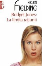 Bridget Jones La limita ratiunii - Helen Fielding