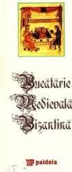 Bucatarie medievala bizantina Carti